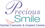 Precious Smile  dental cosmetic centre